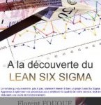 Interview : le Lean Six Sigma par Florent Fouque