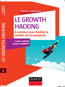 Growth Hacking, le livre